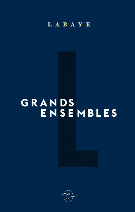 Grands ensembles - Vincent Labaye